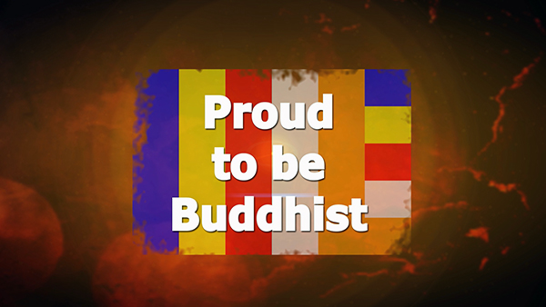 Proud to be Buddhist